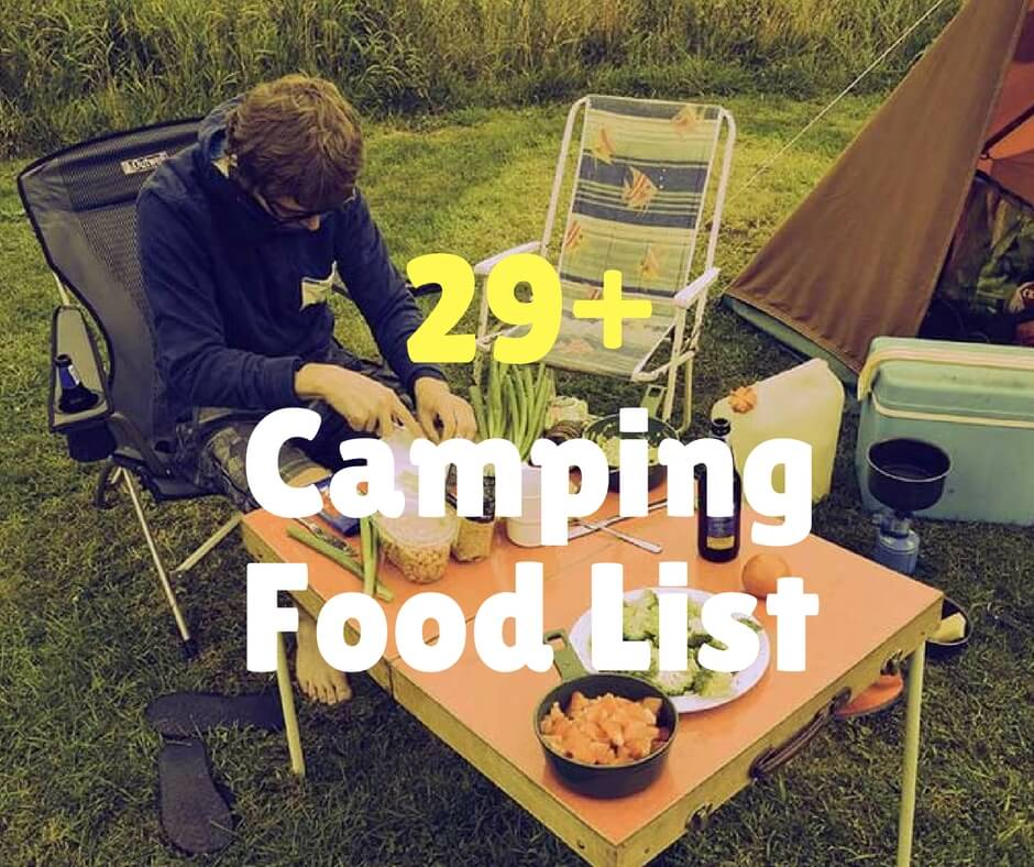 Great Camping Meals Road Trip Food Ideas: 29 Ultimate Food For Camping What To Bring And Why