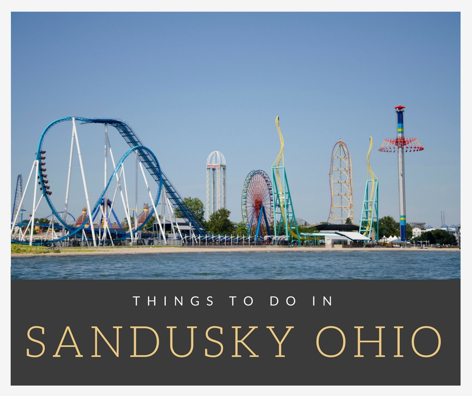 11+ Best Things to Do in Sandusky Ohio for Families at Night ...