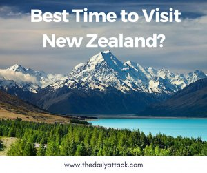When is The Best Time to Visit New Zealand_